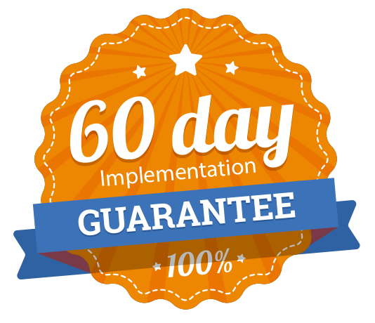 60 day implementation guarantee